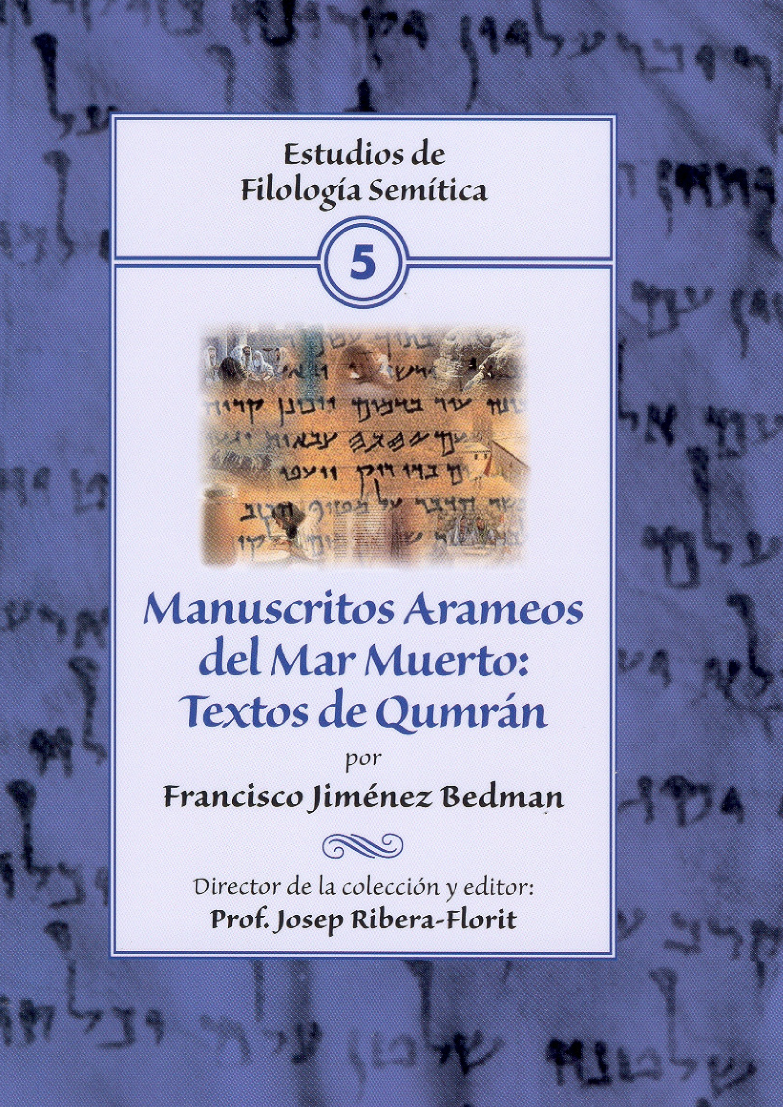 Manuscritos Arameos del Mar Muerto: Textos de Qumrán
