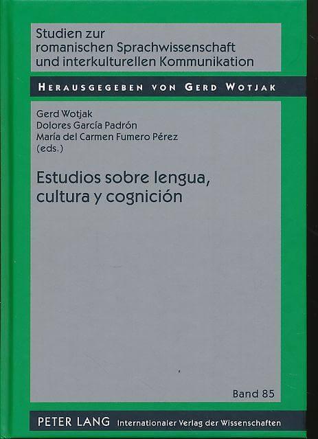 Studien zur romanischen Sprachwissenschaft und interkulturellen Kommunikation