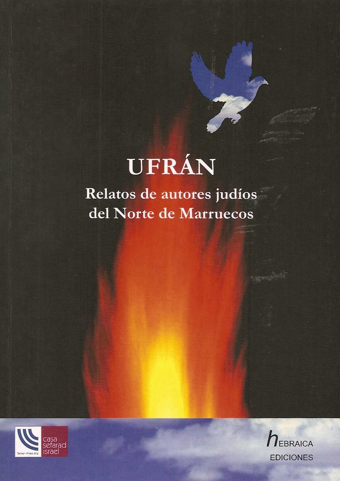 Ufrán. Relatos de autores judíos del Norte de Marruecos