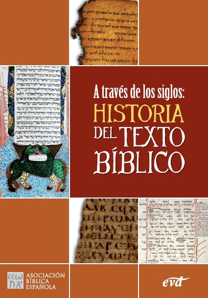A través de los siglos: Historia del Texto Bíblico.
