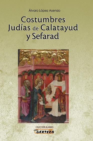 Costumbres Judías de Calatayud y Sefarad