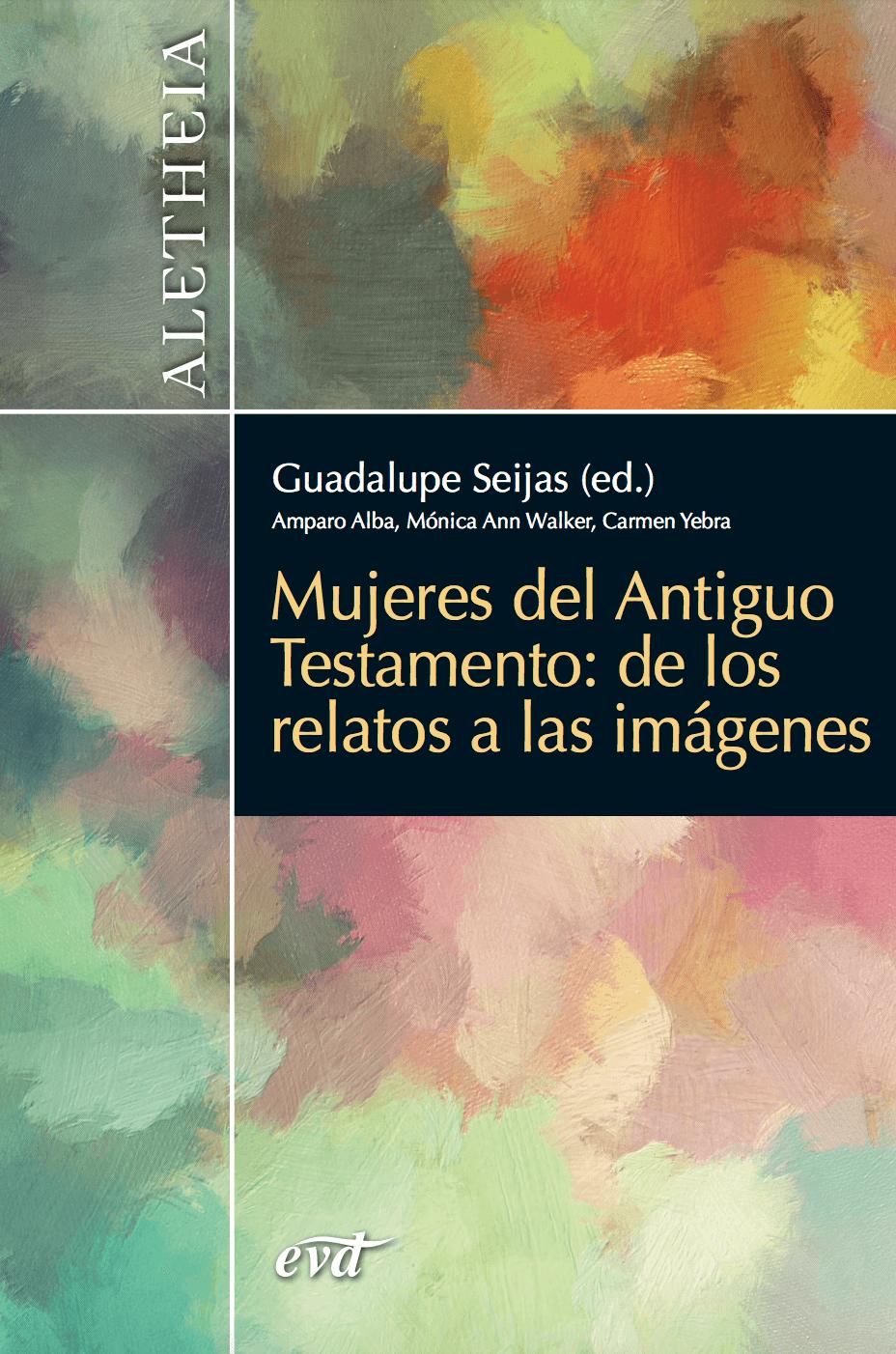 Mujeres del Antiguo Testamento: de los relatos a las imágenes