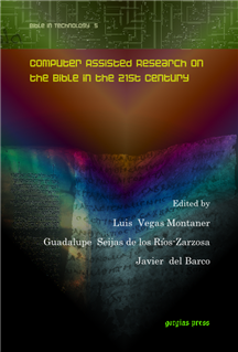 Computer Assisted Research on the Bible in the 21st Century