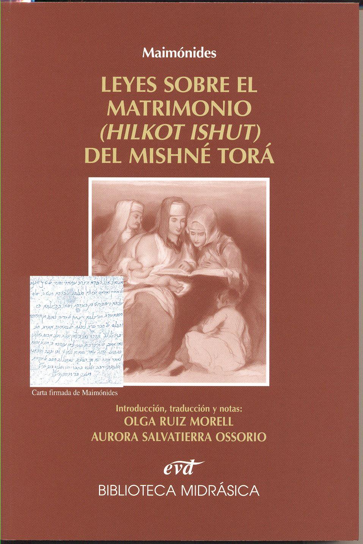 Leyes sobre el matrimonio (Hilkot Ishut) del Mishné Torá.