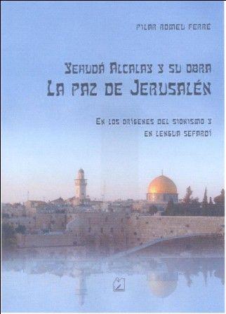 Yehudá Alcalay y su obra La Paz de Jerusalén.