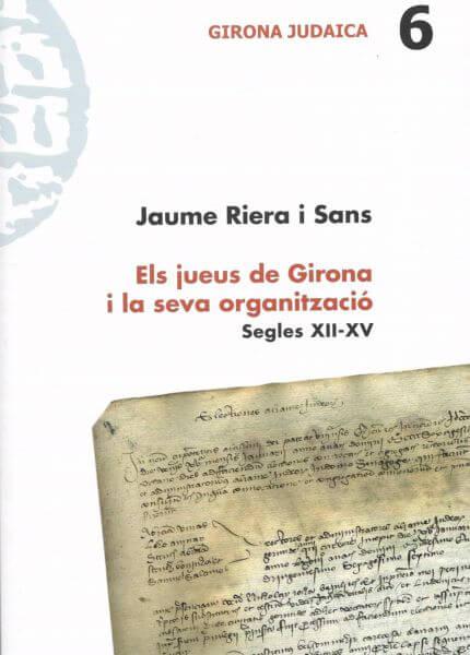 Els jueus de Girona i la seva organització