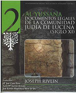 Al-Yussana Documentos Legales de la comunidad de Lucena del siglo XI