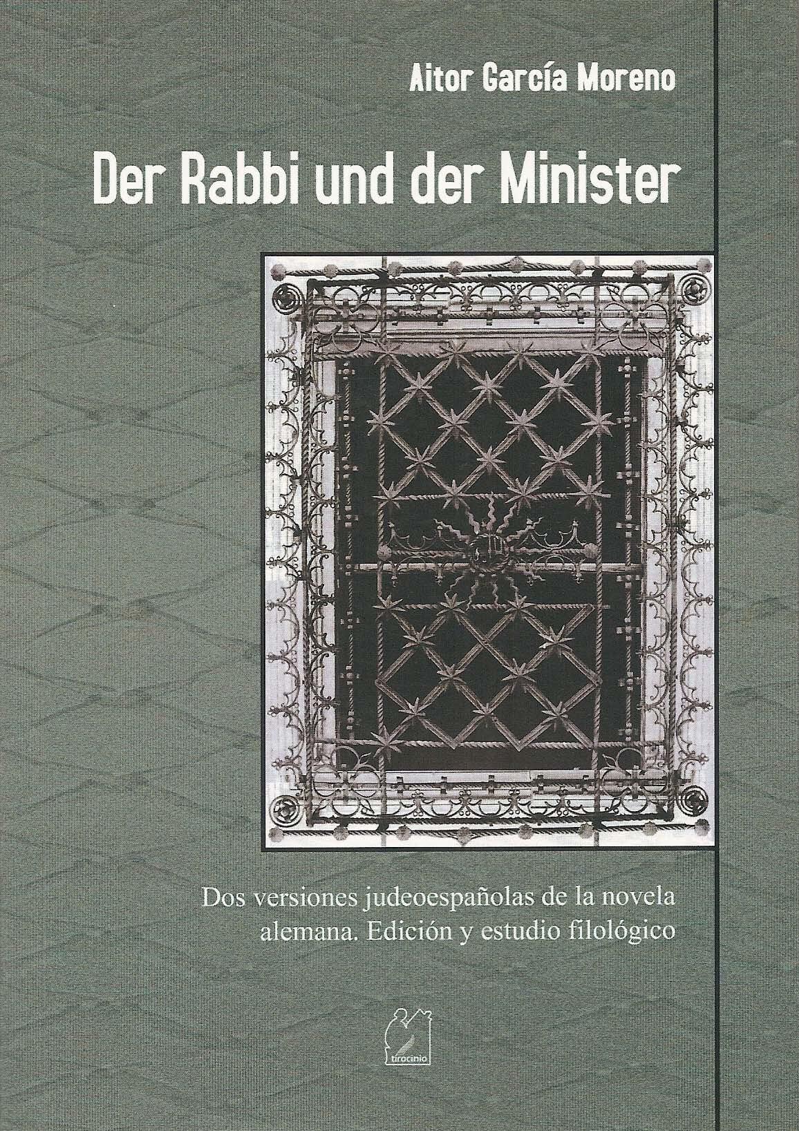 Der Rabbi und der Minister. Dos versiones judeoespañolas de la novela alemana