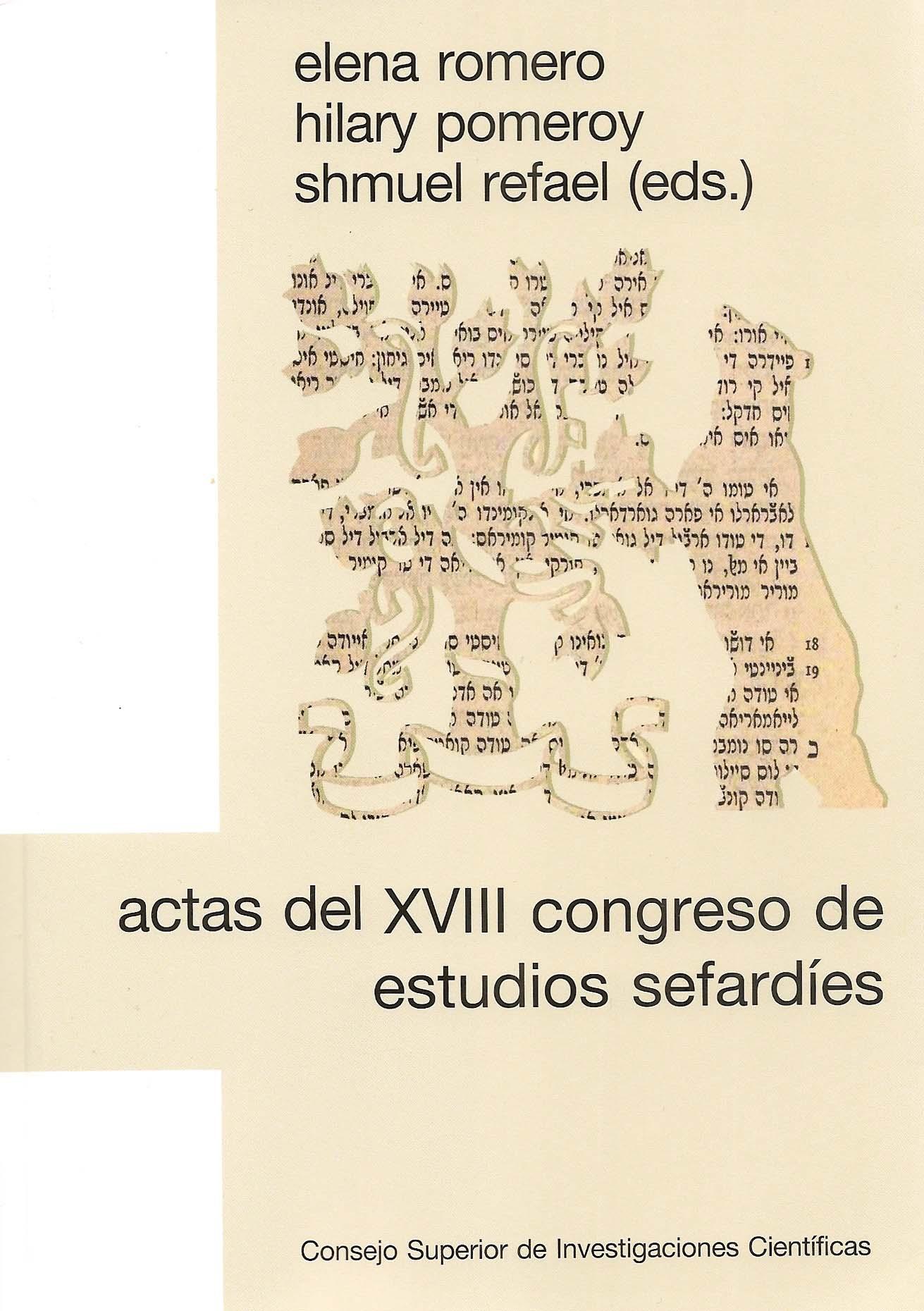 Actas del XVIII Congreso de Estudios Sefardíes: selección de conferencias