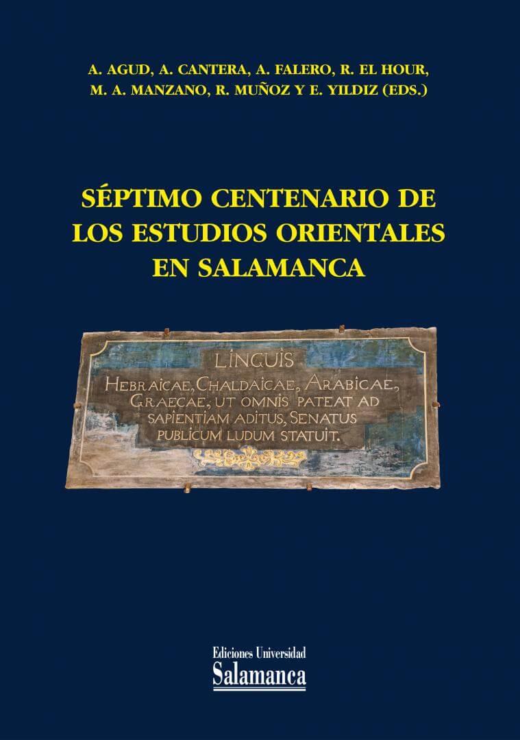 Séptimo centenario de los estudios orientales en Salamanca