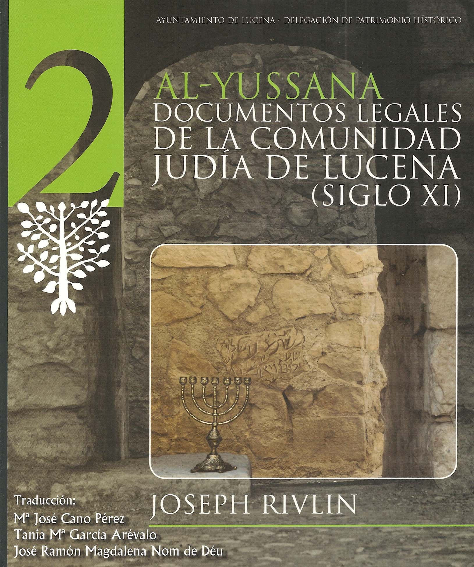 Al Yussana. Documentos legales de la comunidad judía de Lucena (siglo XI)