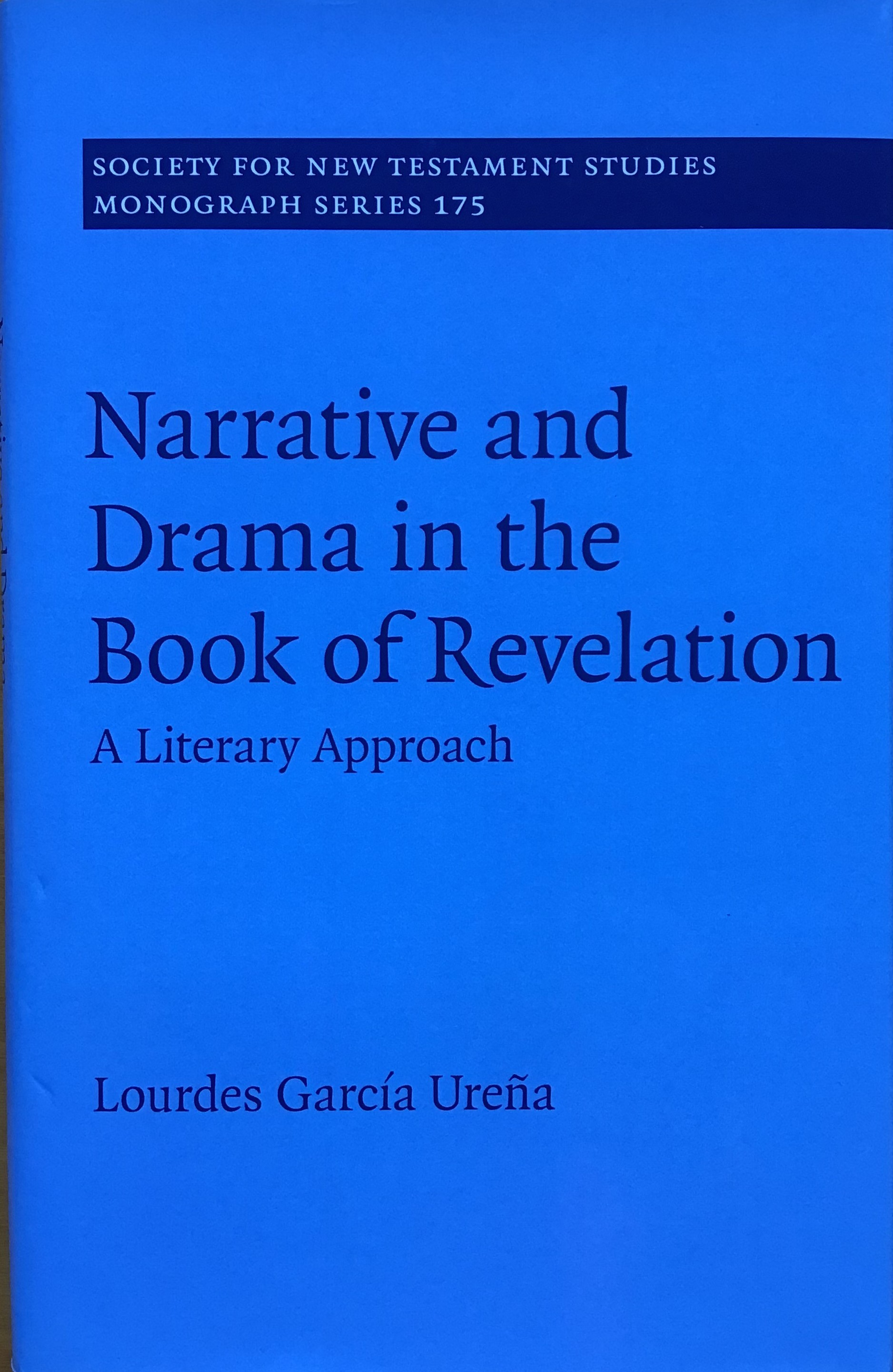 Narrative and Drama in the Book of Revelation. A Literary Approach