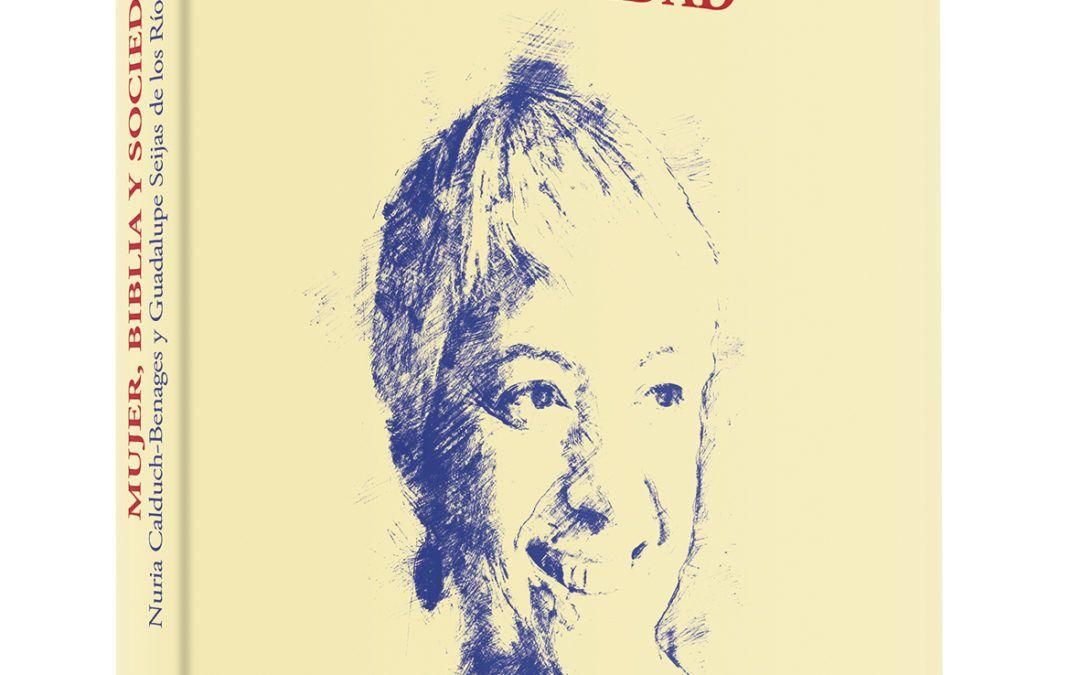 Mujer, Biblia y sociedad. Homenaje a Mercedes Navarro Puerto